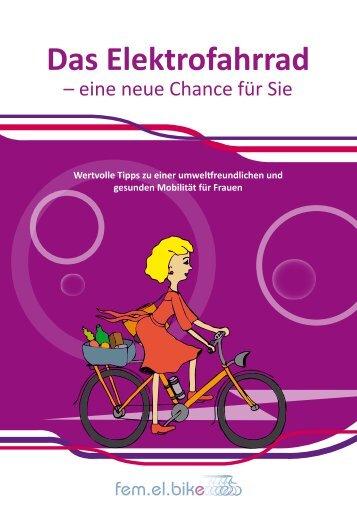 Das Elektrofahrrad - fem.el.bike