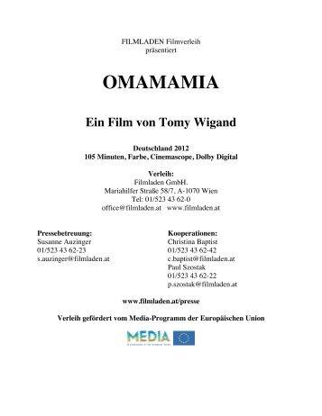 OMAMAMIA Ein Film von Tomy Wigand - Filmladen