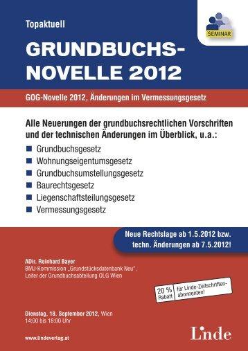 Topaktuell GRUNDBUCHS- NOVELLE 2012 - Linde Verlag