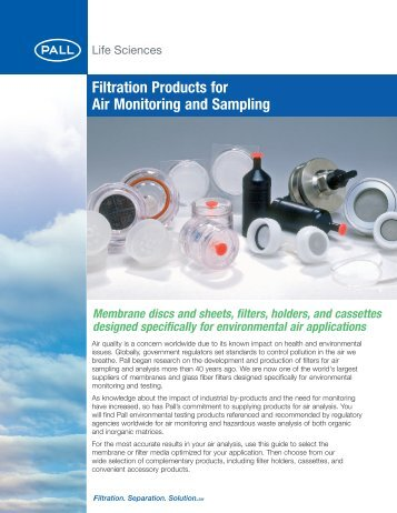 Filtration Products for Air Monitoring and Sampling - Pall Corporation
