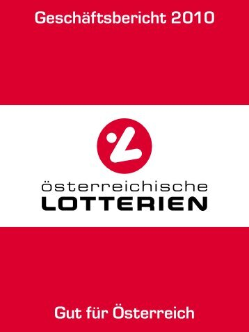 Geschäftsbericht 2010 (pdf) - Österreichische Lotterien