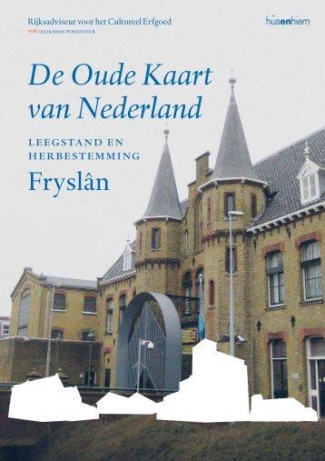 De Oude Kaart van Nederland leegstand en herbestemming in Fryslân