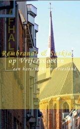 Rembrandt & Saskia op Vrijersvoeten - Historisch Centrum ...