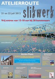 Atelierroute 21 en 22 juli 2012 - Slikwerk
