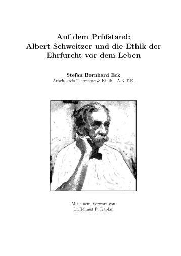 Auf dem Prüfstand: Albert Schweitzer und die Ethik - Tierschutzpartei