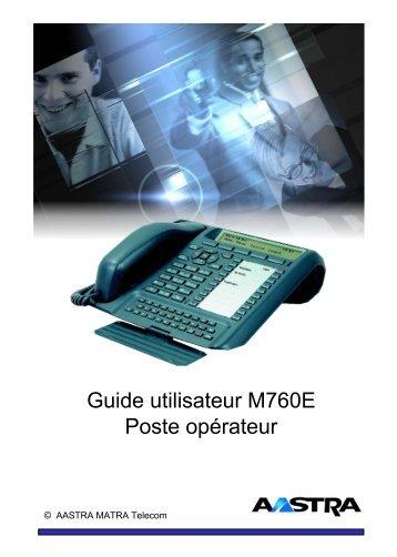 Guide utilisateur M760E Poste opérateur - TL systèmes
