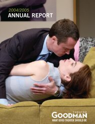 2004/2005 Annual Report - Goodman Theatre