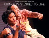 BRINGING STORIES TO LIFE - Goodman Theatre
