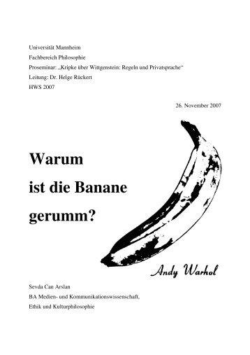 Warum ist die Banane gerumm? - Philosophie - Universität Mannheim