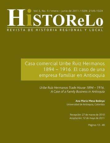 Casa comercial Uribe Ruiz Hermanos 1894 – 1916. El ... - Dialnet