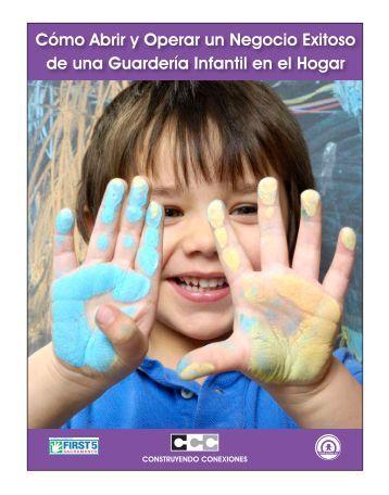 Cómo Abrir y operar un negocio exitoso de una ... - Child Action, Inc.!