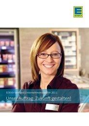 Unser Auftrag: Zukunft gestalten! - EDEKA Gruppe