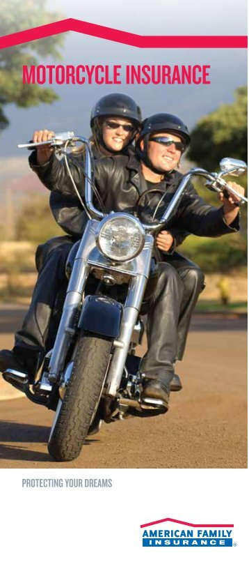 motorcycle insurance - American Family Insurance