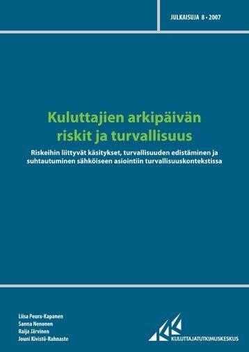 Kuluttajien arkipäivän riskit ja turvallisuus - Kuluttajatutkimuskeskus