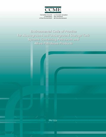 Environmental Code of Practice for Aboveground and ... - CCME