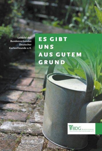 ES GIBT UNS AUS GUTEM GRUND - Bundesverband Deutscher ...
