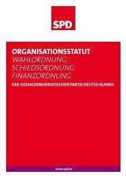 OrganisatiOnsstatut Wahlordnung SchiedSordnung ... - SPD