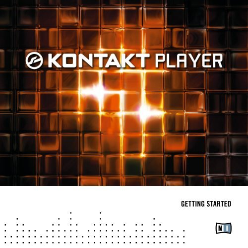 KONTAKT PLAYER Getting Started English - Native Instruments