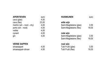 APERITIEVEN euro cava (glas) 04,50 cava (fles) 23,00 martini (wit ...