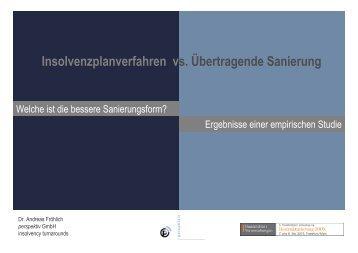 Insolvenzplanverfahren vs. Übertragende Sanierung