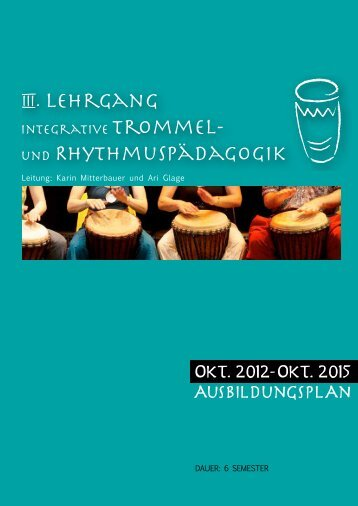 Leitung: Karin Mitterbauer und Ari Glage - Trommel-Rhythmus.at