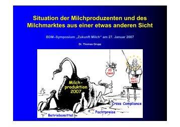 Situation der Milchproduzenten und des Milchmarktes aus einer ...