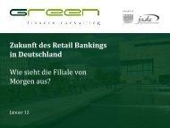Wie sieht die Filiale von Morgen aus? Zukunft des Retail Bankings ...