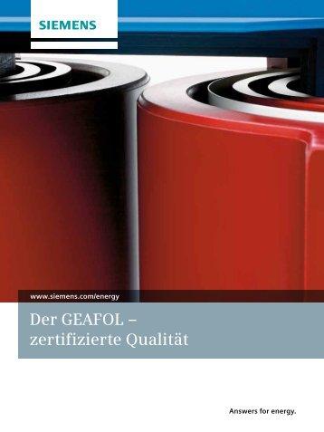 Der GEAFOL – zertifizierte Qualität - Siemens