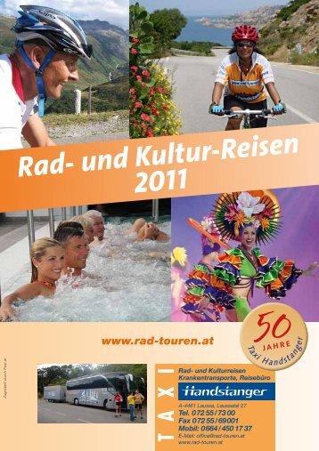 und Kultur-Reisen 2011 - bei Handstanger / Rad- und Kulturreisen