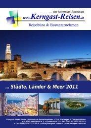 ... Städte, Länder & Meer 2011 - Kerngast Reisen im Vulkanland