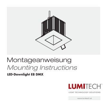 Montageanweisung Mounting Instructions - Lumitech