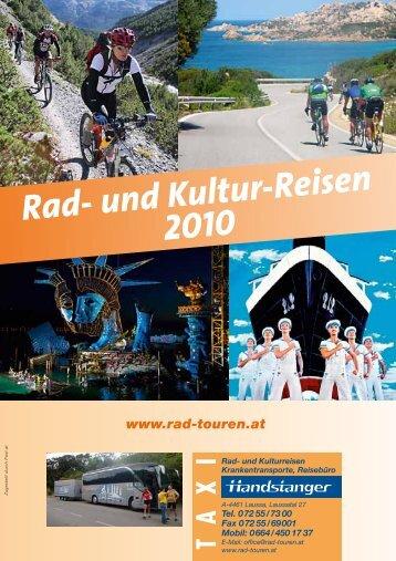 und Kultur-Reisen 2010 - bei Handstanger / Rad- und Kulturreisen