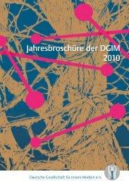 Jahresbroschüre der DGIM 2010 - Deutsche Gesellschaft für Innere ...