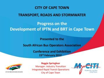 Progress on the Development of IPTN and BRT in Cape ... - SABOA