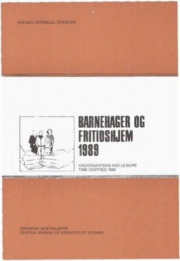 Barnehager og fritidshjem 1989 - Statistisk sentralbyrå