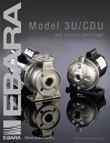 CDU, 3U, 3UB Brochure, rev. 0312 - EBARA Fluid Handling