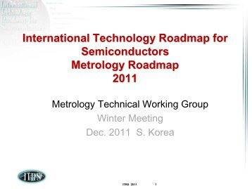 International Technology Roadmap for Semiconductors ... - ITRS