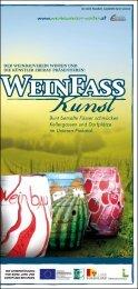 Die Weinfässer sind mit viel Liebe und Fantasie gestaltet. Allein die ...