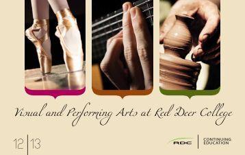 2012 Visual & Performing Arts Brochure - Red Deer College
