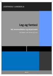 Leg og fantasi Idé, kommunikation og eksperiment - FDF