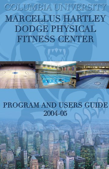 the Dodge Physical Fitness Center - Columbia University