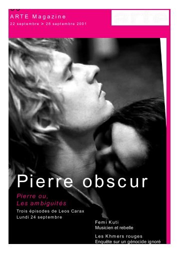 Pierre ou, Les ambiguités - Arte