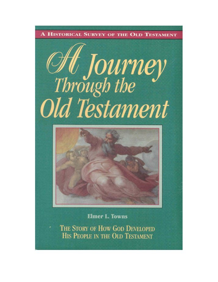 a journey through the old testament Written for ages 3 through adult, the four parts of old testament overview comprise a chronological bible study that helps to solidify our understanding of each major section of the old testament each book starts with a timeline overview, followed by 10 lessons that delve deeper into the main events.