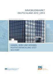IMMOBILIENMARKT DEUTSCHLAND 2012 | 2013 - DG Hyp