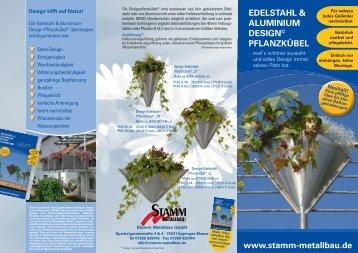 edelstahl & aluminium design© pflanzkübel - Stamm-Metallbau GmbH