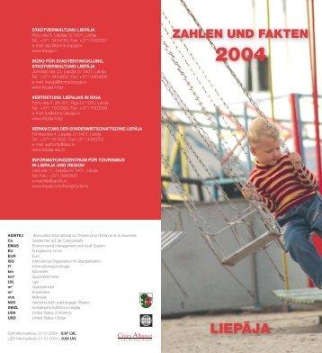 Zahlen und Fakten 2004 (pdf 549 KB) - Liepāja