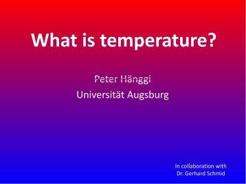 What is temperature? - Institut für Physik - Universität Augsburg