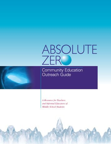 Absolute Zero Community Education Outreach Guide - Society of ...