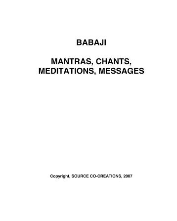 Babaji Mantras, Chants, Meditations, Messages - Source Co-Creations