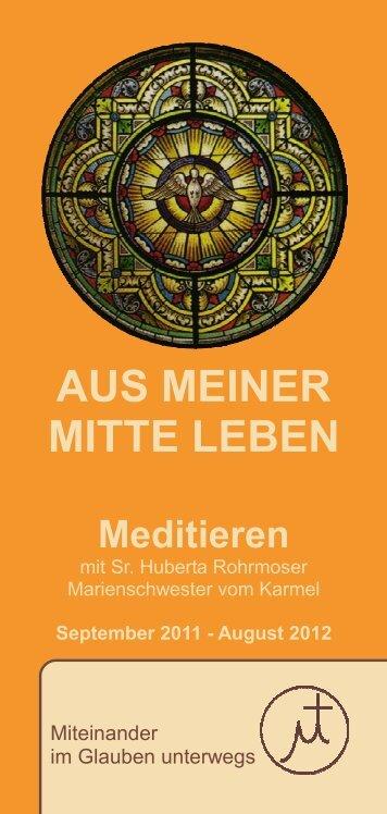 Meditieren - Marienschwestern vom Karmel